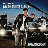 Cover Michael Wendler - Spektakulär