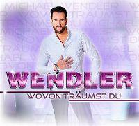 Cover Michael Wendler - Wovon träumst Du