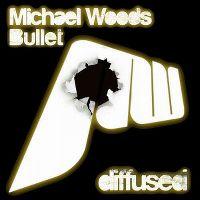 Cover Michael Woods - Bullet