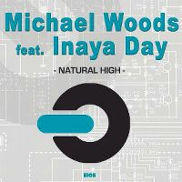 Cover Michael Woods feat. Inaya Day - Natural High