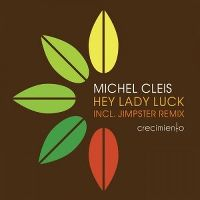 Cover Michel Cleis - Hey Lady Luck