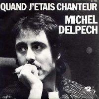 Cover Michel Delpech - Quand j'étais chanteur