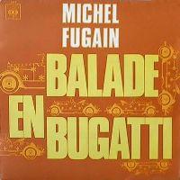 Cover Michel Fugain - Balade en Bugatti