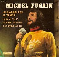 Cover Michel Fugain - Je n'aurai pas le temps