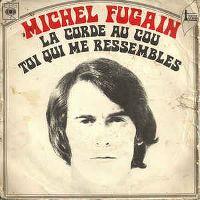 Cover Michel Fugain - La corde au cou