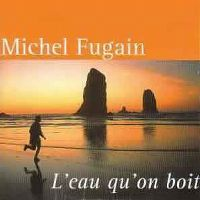 Cover Michel Fugain - L'eau qu'on boit