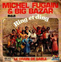 Cover Michel Fugain et le Big Bazar - Ring et ding