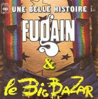 Cover Michel Fugain & Le Big Bazar - Une belle histoire