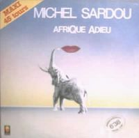 Cover Michel Sardou - Afrique adieu