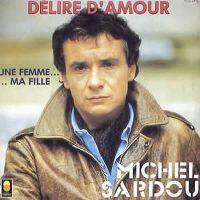 Cover Michel Sardou - Délire d'amour