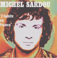 Cover Michel Sardou - J'habite en France