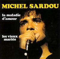 Cover Michel Sardou - La maladie d'amour