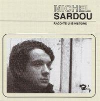 Cover Michel Sardou - Raconte une histoire