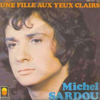 Cover Michel Sardou - Une fille aux yeux clairs