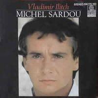Cover Michel Sardou - Vladimir Ilitch