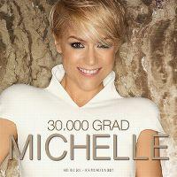 Cover Michelle - 30.000 Grad