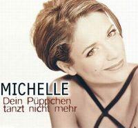 Cover Michelle - Dein Püppchen tanzt nicht mehr