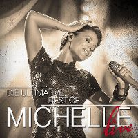 Cover Michelle - Die ultimative Best Of - Live
