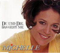 Cover Michelle - Du und die, das geht nie