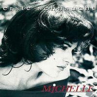 Cover Michelle - Erste Sehnsucht