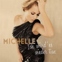 Cover Michelle - Ich würd' es wieder tun