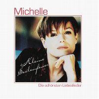 Cover Michelle - Kleine Seelenfeuer - Die schönsten Liebeslieder