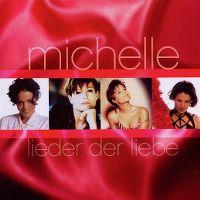Cover Michelle - Lieder der Liebe