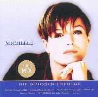 """Cover Michelle - Nur das Beste - Die großen Erfolge """"In The Mix"""""""