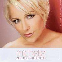 Cover Michelle - Nur noch dieses Lied