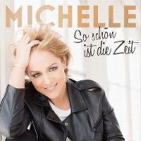 Cover Michelle - So schön ist die Zeit