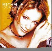Cover Michelle - To Live For Love
