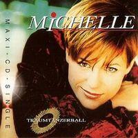 Cover Michelle - Traumtänzerball
