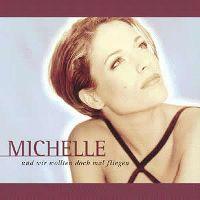 Cover Michelle - Und wir wollten doch mal fliegen