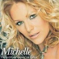 Cover Michelle - Vielleicht nur einmal im Leben