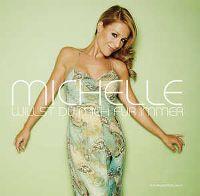Cover Michelle - Willst du mich für immer