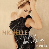 Cover Michelle - Wir feiern das Leben