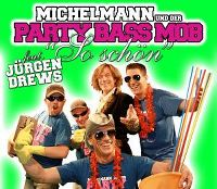 Cover Michelmann und der Party Bass Mob feat. Jürgen Drews - So schön