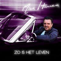 Cover Mick Harren - Zo is het leven