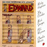 Cover Mick Jagger, Bill Wyman, Charlie Watts, Nicky Hopkins & Ry Cooder - Jamming With Edward