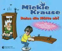 Cover Mickie Krause - Reiss die Hütte ab!