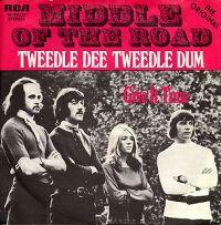 Cover Middle Of The Road - Tweedle Dee Tweedle Dum