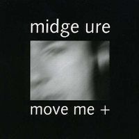 Cover Midge Ure - Move Me +