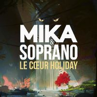 Cover Mika & Soprano - Le cœur Holiday