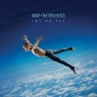 Cover Mike + The Mechanics - Let Me Fly