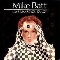 Cover Mike Batt - Love Makes You Crazy