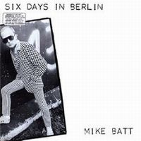 Cover Mike Batt - Six Days in Berlin