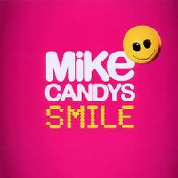 Cover Mike Candys - Smile