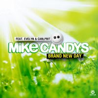 Cover Mike Candys feat. Evelyn & Carlprit - Brand New Day