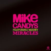 Cover Mike Candys feat. Maury - Miracles