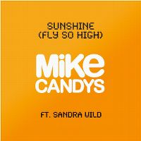 Cover Mike Candys feat. Sandra Wild - Sunshine (Fly So High)